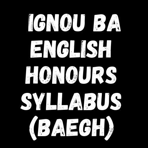 IGNOU BA English Honours Syllabus